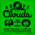 Above The Clouds w/ guest DJ Safe Stadick - #16 - 9/26/15