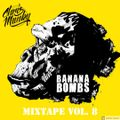 Chris Munky presents Banana Bombs Mixtape Vol.8