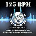 GLOBAL DJS RADIO - 125 BPM (Broadcast 8th July 2021)