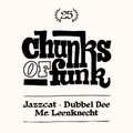 Mr. Leenknecht invites Jazzcat & Dubbel Dee at Chunks of Funk #25
