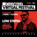 Defected Virtual Festival - Low Steppa