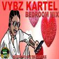 Vybz Kartel Mix 2021 Raw | Vybz Kartel Dancehall Mix 2021 | Bedroom Dancehall MIx 2021 | 18764807131