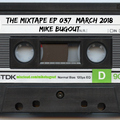 The Mixtape Episode 037 (March 2018)