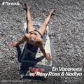En Vacances w/ Rosy Ross & Nadiya - 15-Aug-21