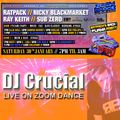 DJ Crucial alongside Ratpack, Nicky Blackmarket - Zoom Dance Pyjama Party - 30/01/2021