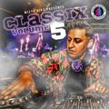 Mista Bibs & Modelling Network - Classix Vol 5 (Throwback R&B & Hip Hop)