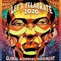 Let's Felabrate 2020 – Global Afrobeat Movement