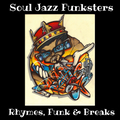 Soul Jazz Funksters - Rhymes, Funk & Breaks