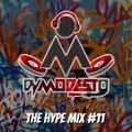 THE HYPE MIX #11 - DJ MODESTO (DANCE MIX)