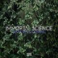 "Immortal Science ""Dark Days Coming"""