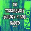 Terrorsurfs Schlock n Roll Radio Show 22