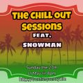The Chill Out Sessions May ft Snowman