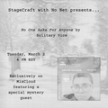 StageCraft live with NO NET! Featuring music by Solitary Vice and a Special Mystery Guest