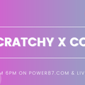 Scratchy X COD Power87 live