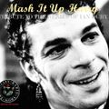 TCRS Presents - MASH IT UP HARRY - A tribute to the genius of IAN DURY