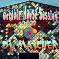 DJ. Majcher -  October House Session 2021