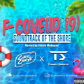 F-Cove(id 19) Summer 2020 Mix [EXPLICIT] With DJ Chris Carve