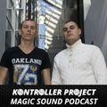 Kontroller Project-Magic Sound Podcast#154