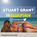 The Mashup Mix show -  Mixed by Stuart Grant.