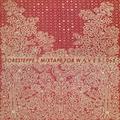 Foresteppe - Mixtape For W Λ V E S 065