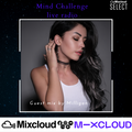Mind Challenge podcast 57 Guest mix by Milligan On Bpm Radio Russia