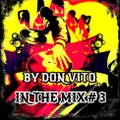 In The Mix #3 by Vittorio Gerlini (Dj Don Vito)