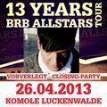 Cosh - 13 Y Brb-Allstars @ KOMOLE [closing] (26.04.13) Luckenwalde
