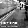 Dub Whispers | Deep & Atmospheric Techno Set