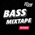 DailyFlow:BASS - RETROID - 20210226
