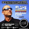 Slipmatt  Slips House - 883 Centreforce DAB+ - 06-10-2021 .mp3