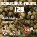 Soulicious Fruits #129 w. DJF@SOUL
