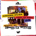 Grand Puba 'Reel to Reel' 25th Anniversary Mixtape mixed by Chris Read