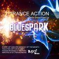 Dj Bluespark - Trance Action #458