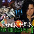 Rich Embury's Power Hour // Rare Hair Bands (Part Two)