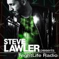 Steve Lawler presents NightLife Radio - Show 047