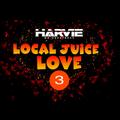 LOCAL JUICE LOVE 3 (2021 KENYA LOVE HITS)