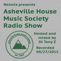 Asheville House Music Society Radio Show hosted and mixed by DJ Tony Z 09272015