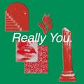 Really You // Episode 69