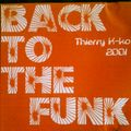 Back to the Funk - Thierry K-ko 2001