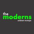 The Moderns - ambient mixtape 7