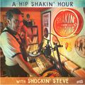 "SHAKIN' & STOMPING Radio show #15  ""A Hip Shakin' Hour"""
