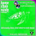 NEW | Kamechan Sushi - Volume 7