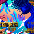 STRANGERS IN TOWN   Ep. 31   BRAZILIAN FUNKY VIBES   11052020