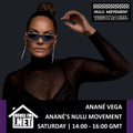 Anane Vega - Ananes Nulu Movement 21 MAR 2020