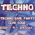 2021-4-24   TECHNO LIVE PARTY