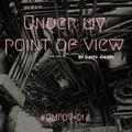 UnderMyPointOfView Podcast 001- David Greev
