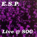 E.S.P. live @ Spirit Of Gravity