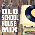 Oldschool House mix