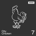 City Chicken Nr. 7