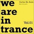 We are in Trance  vol.1